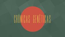 Crónicas Genéticas